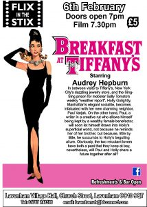 Flix in the Stix - Breakfast at Tiffany's @ Lavenham Village Hall